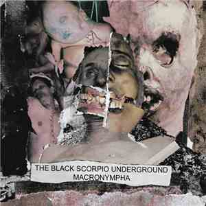 Macronympha / The Black Scorpio Underground - Unnatural / Deviation mp3 download