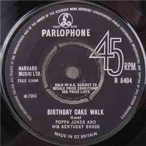 Poppa Jones And His Kentucky Brass - Birthday Cake Walk / The Street Parade mp3 download