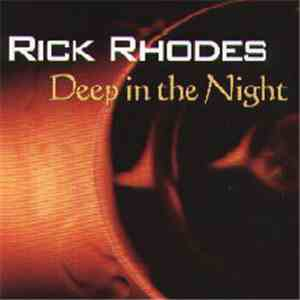 Rick Rhodes - Deep In The Night mp3 download
