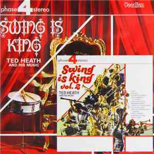 Ted Heath And His Music - Swing Is King Volumes 1 & 2 mp3 download