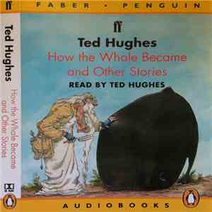 Ted Hughes - How the Whale Became and Other Stories mp3 download