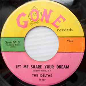 The Deltas  - Let Me Share Your Dream / Lamplight mp3 download