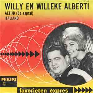 Willy En Willeke Alberti - Altijd (Se Saprai) / Italiano mp3 download