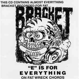 "Bracket - ""E"" Is For Everything On Fat Wreck Chords mp3 download"