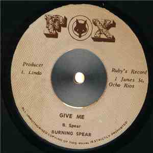 Burning Spear - Give Me mp3 download