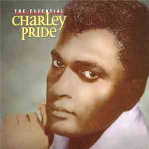 Charley Pride - The Essential mp3 download