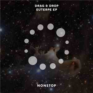 Drag & Drop  - Euterpe EP mp3 download