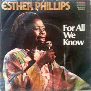 Esther Phillips - For All We Know / Fever mp3 download