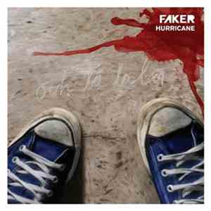 Faker  - Hurricane mp3 download