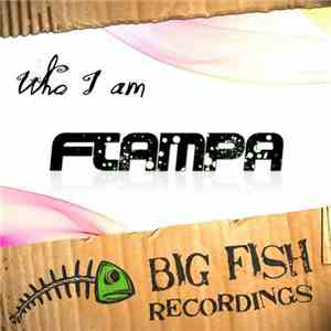 FTampa - Who I Am mp3 download