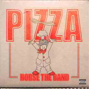 Horse The Band - Pizza mp3 download