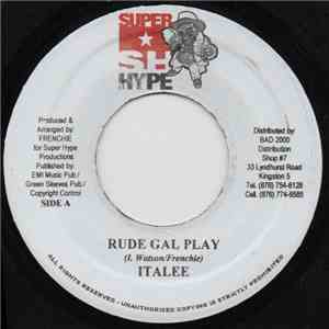Italee - Rude Gal Play mp3 download