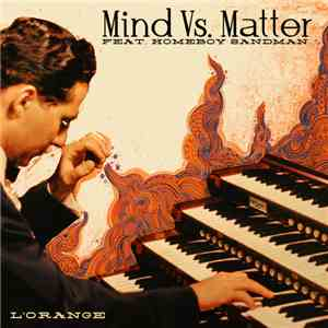 L'Orange Feat. Homeboy Sandman - Mind Vs. Matter mp3 download