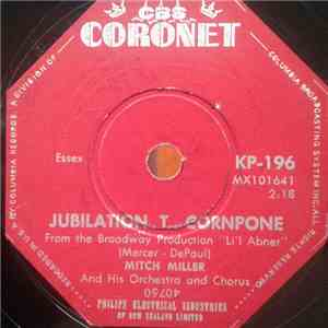 Mitch Miller And His Orchestra And Chorus - Jubilation T Cornpone / Whistle Stop mp3 download