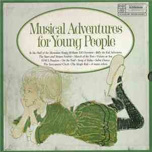 Unknown Artist - Musical Adventures For Young People mp3 download