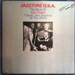 Various - Jazztime U.S.A. - The Best Of Bob Thiele's Classic Jam Sessions Of The 1950's mp3 download