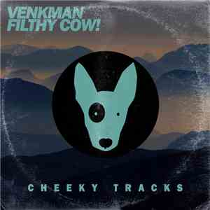 Venkman - Filthy Cow! mp3 download
