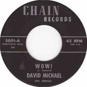 David Michael And Chorale - Wow! mp3 download