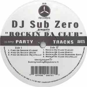 DJ Sub Zero - Rockin Da Club mp3 download