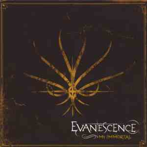 Evanescence - My Immortal mp3 download