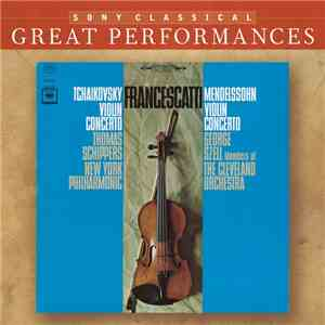 Francescatti, Tchaikovsky / Mendelssohn, Thomas Schippers / George Szell, New York Philharmonic / Members Of The Cleveland Orchestra - Violin Concertos mp3 download