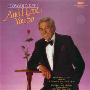 Howard Keel - And I Love You So mp3 download