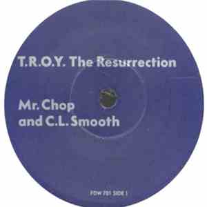 Mr. Chop & C.L. Smooth - T.R.O.Y. The Resurrection mp3 download
