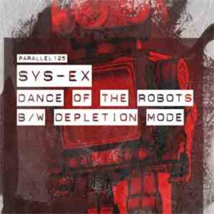Sys-Ex - Dance Of The Robots mp3 download