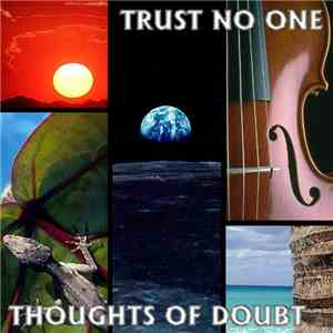 Trust No One - Thoughts Of Doubt mp3 download