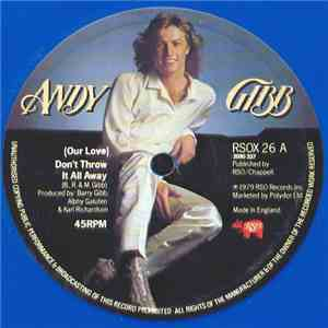 Andy Gibb - (Our Love) Don't Throw It All Away mp3 download