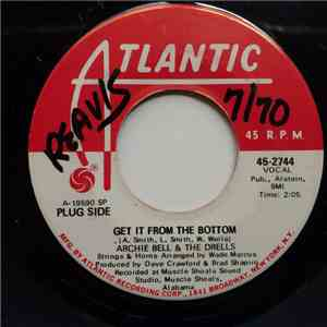 Archie Bell & The Drells - Get It From The Bottom / I Wish mp3 download