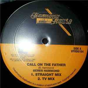 Beres Hammond - Call On The Father mp3 download