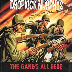 Dropkick Murphys - The Gang's All Here mp3 download