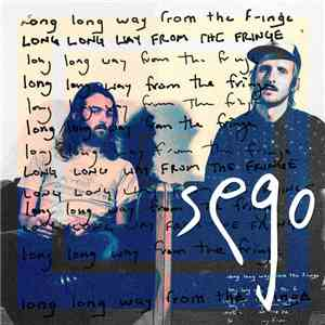 Sego  - Long Long Way From The Fringe mp3 download