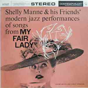 Shelly Manne & His Friends - Modern Jazz Performances Of Songs From My Fair Lady mp3 download