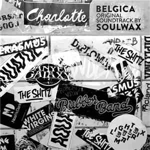 Soulwax - Belgica (Original Soundtrack) mp3 download