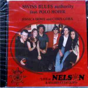 Swiss Blues Authority Feat. Polo Hofer - Live At Nelson & Studio Cut's mp3 download