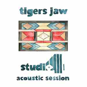 Tigers Jaw - Studio 4 Acoustic Session mp3 download