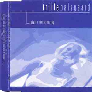 Trille Palsgaard - Give A Little Loving mp3 download