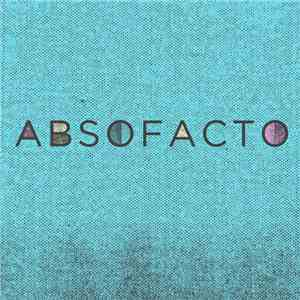 Absofacto - Punch Drunk On Black Mold mp3 download