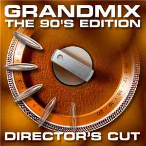 Ben Liebrand - Grandmix - The 90's Edition Director's Cut mp3 download