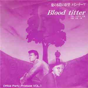 Blood Titter - Blood Titter / Theme Of Blood Titter mp3 download