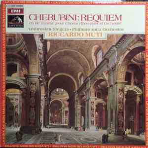 Cherubini, The Ambrosian Singers . Philharmonia Orchestra, Riccardo Muti - Requiem À La Mémoire De Louis XVI mp3 download
