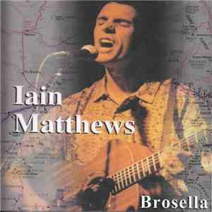 Iain Matthews - Brosella mp3 download