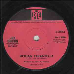 Joe Brown / Joe Brown And The Bruvvers - Sicilian Tarantella / Thinkin' That I Loves You mp3 download