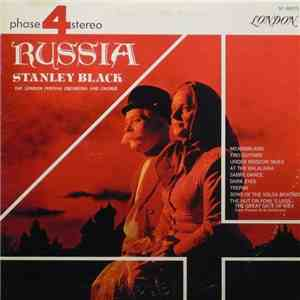 Stanley Black Conducting The London Festival Orchestra And Chorus - Russia mp3 download