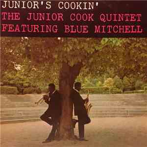 The Junior Cook Quintet Featuring Blue Mitchell - Junior's Cookin' mp3 download