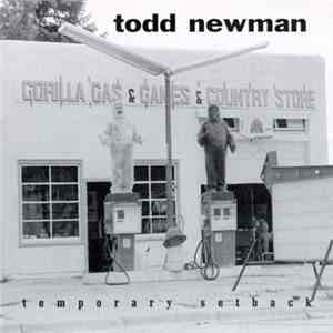 Todd Newman - Temporary Setback mp3 download