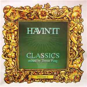 Trevor Fung - Havin'It Classics (Volume II) mp3 download