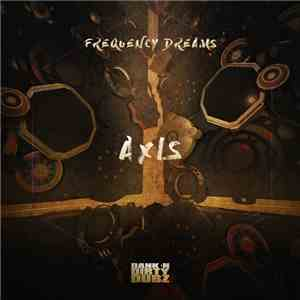 Frequency Dreams - Axis EP mp3 download